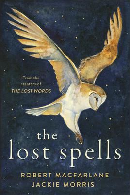 The Lost Spells - MacFarlane, Robert