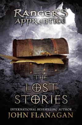 The Lost Stories: Lost Stories - Flanagan, John