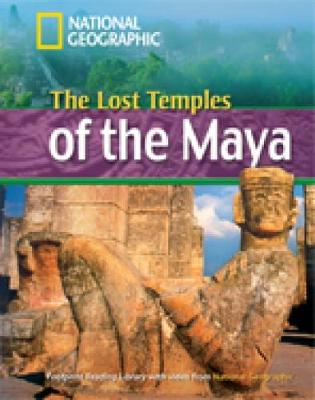 The Lost Temples of the Maya + Book with Multi-ROM: Footprint Reading Library 1600 - Waring, Rob, and National Geographic