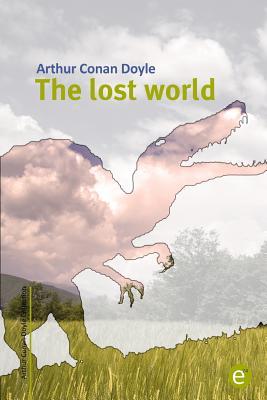 The Lost World - Doyle, Arthur Conan, Sir