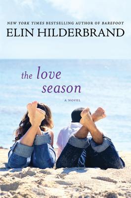The Love Season - Hilderbrand, Elin