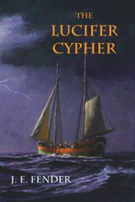 The Lucifer Cypher - Fender, J E