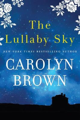 The Lullaby Sky - Brown, Carolyn