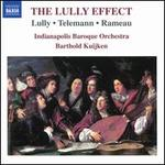 The Lully Effect: Lully, Telemann, Rameau