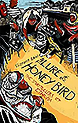 The Lure of the Honey Bird: The Storytellers of Ethiopia - Laird, Elizabeth