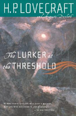 The Lurker at the Threshold - Lovecraft, H P, and Derleth, August