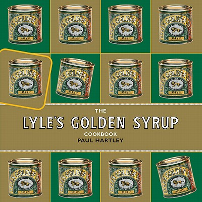 The Lyle's Golden Syrup Cookbook - Hartley, Paul