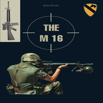 The M 16 -