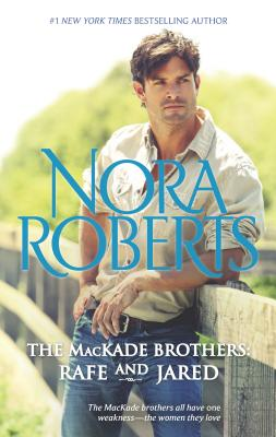 The Mackade Brothers: Rafe & Jared - Roberts, Nora