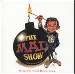 The Mad Show [Original Cast Recording]