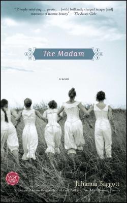The Madam - Baggott, Julianna, M.F.A.