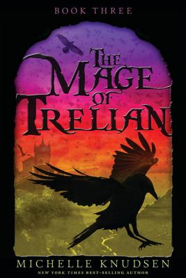 The Mage of Trelian - Knudsen, Michelle