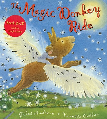 The Magic Donkey Ride - Andreae, Giles, and Laurie, Hugh (Read by)