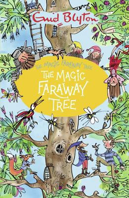 The Magic Faraway Tree - Blyton, Enid