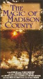 The Magic of Madison County