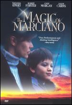 The Magic of Marciano - Tony Barbieri
