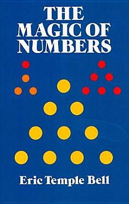 The Magic of Numbers - Bell, Eric Temple