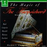 The Magic Of The Harpsichord