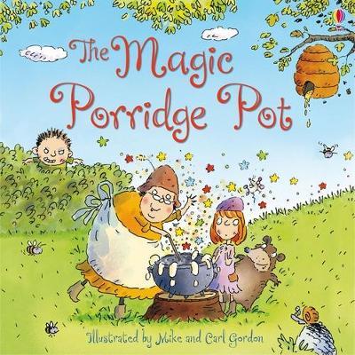 The Magic Porridge Pot - Dickins, Rosie