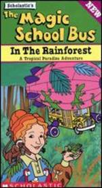 The Magic School Bus: In the Rainforest (Rainforest Ecology)