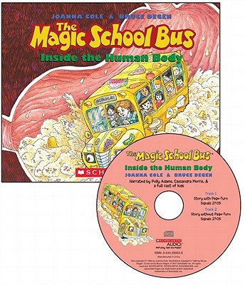 The Magic School Bus: Inside the Human Body - Cole, Joanna