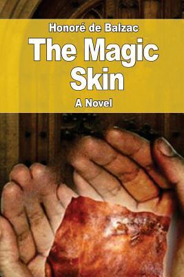 The Magic Skin - De Balzac, Honore
