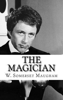 The Magician - Maugham, W Somerset