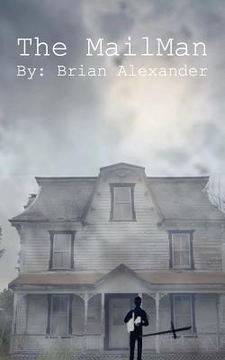 The Mailman - Alexander, Brian