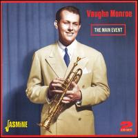 The Main Event - Vaughn Monroe