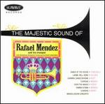 The Majestic Sound of Rafael Mendez