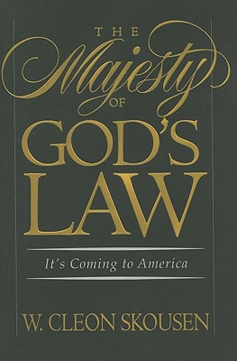 The Majesty of God's Law - Skousen, W Cleon