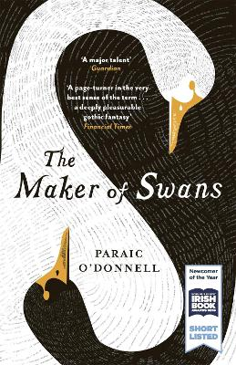 The Maker of Swans - O'Donnell, Paraic