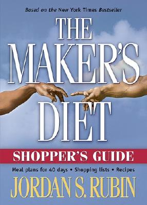 The Maker's Diet Shopper's Guide - Rubin, Jordan
