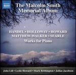 The Malcolm Smith Memorial Album - John Lill (piano); Julian Jacobson (piano); Leslie Howard (piano); Mark Bebbington (piano)