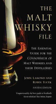 The Malt Whisky File - Lamond, John D., and Tucek, Robin