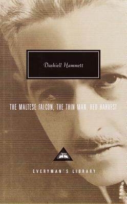 The Maltese Falcon, the Thin Man, Red Harvest - Hammett, Dashiell, and Polito, Robert (Introduction by)