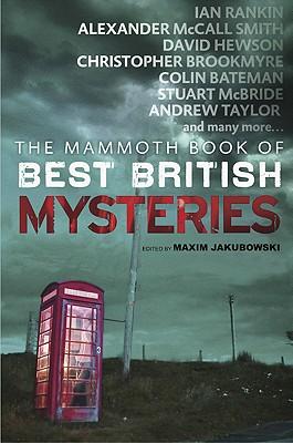 The Mammoth Book of Best British Mysteries, Volume 8 - Jakubowski, Maxim (Editor)