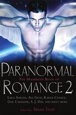The Mammoth Book of Paranormal Romance 2 - Telep, Trisha