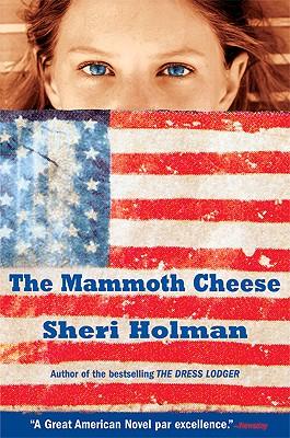 The Mammoth Cheese - Holman, Sheri