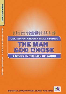 The Man God Chose: A Study in the Life of Jacob - Russell, Dorothy
