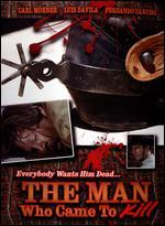 The Man Who Came to Kill