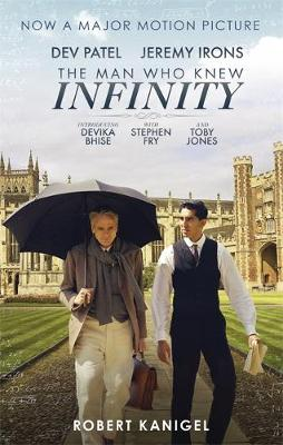 The Man Who Knew Infinity - Kanigel, Robert