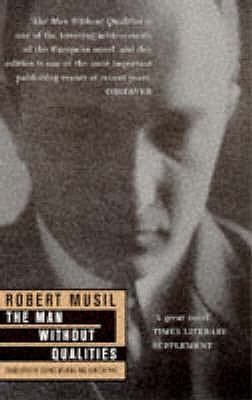 The Man without Qualities - Musil, Robert, and Wilkins, Sophie (Translated by), and Pike, Burton (Translated by)