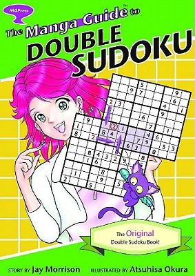 The Manga Guide to Double Sudoku - Morrison, Jay