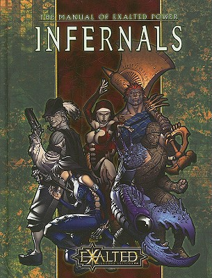 The Manual of Exalted Power: Infernals -