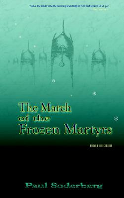 The March of the Frozen Martyrs - Soderberg, Paul