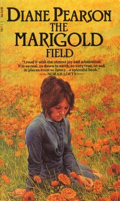 The Marigold Field - Pearson, Diane