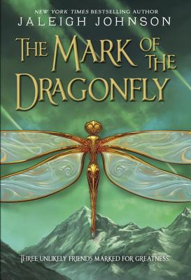 The Mark of the Dragonfly - Johnson, Jaleigh