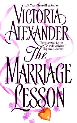 The Marriage Lesson - Alexander, Victoria