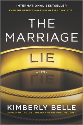 The Marriage Lie: A Bestselling Psychological Thriller - Belle, Kimberly